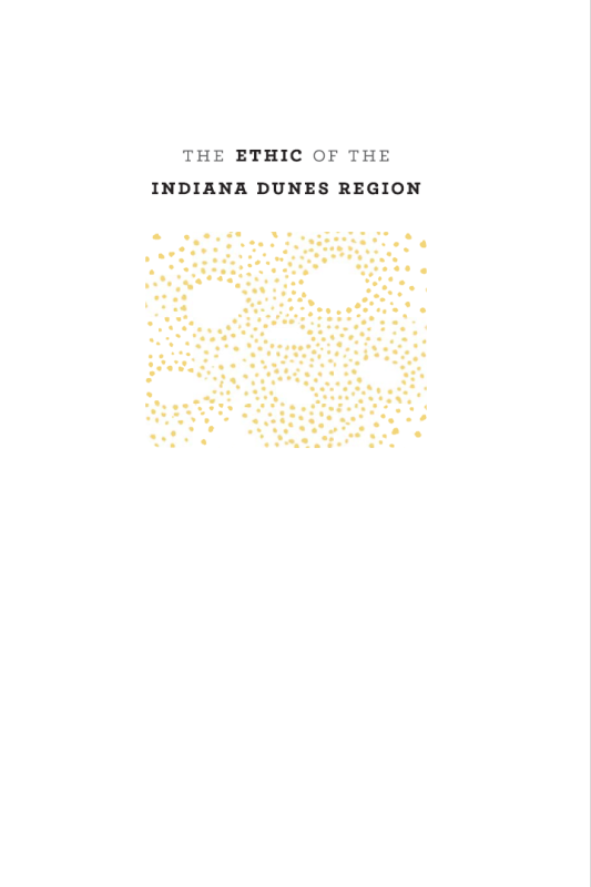 The Ethic of the Indiana Dunes Region